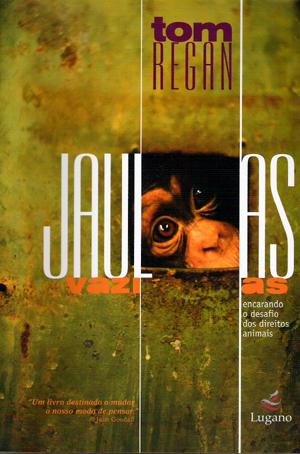resenha-jaulas-vazias-encarando-o-desafio-dos-direitos-animais-sociedade-vegana-brasil